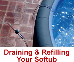 Draining And Refilling Your Softub Spa